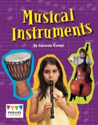 Musical Instruments by Lucinda Cotter