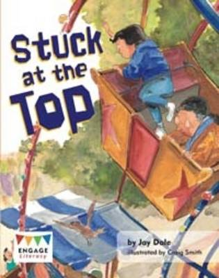 Stuck at the Top by Jay Dale