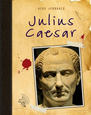 Julius Caesar by Nick Hunter