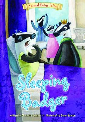 Sleeping Badger by Charlotte Guillain