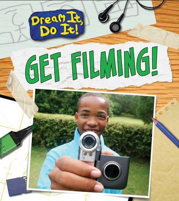 Get Filming! by Mary Colson