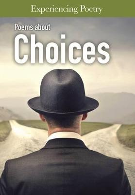 Poems About Choices by Jessica Cohn