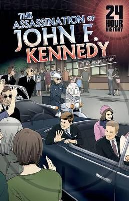 The Assassination of John F. Kennedy 22 November 1963 by Terry Collins