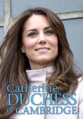 Catherine, Duchess of Cambridge by Nick Hunter