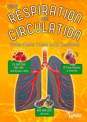 Your Respiration and Circulation Understand it with Numbers by Melanie Waldron