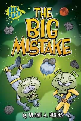 The Big Mistake by Blake A. Hoena