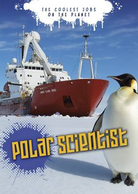 Polar Scientist by Emily Shuckburgh, Catherine Chambers