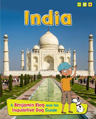 India A Benjamin Blog and His Inquisitive Dog Guide by Anita Ganeri