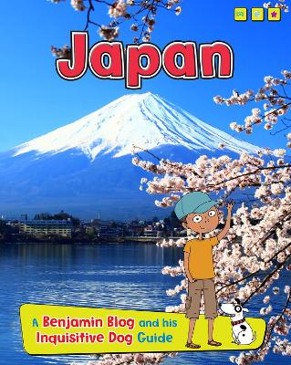 Japan A Benjamin Blog and His Inquisitive Dog Guide by Anita Ganeri