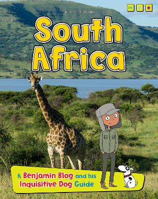 South Africa A Benjamin Blog and His Inquisitive Dog Guide by Anita Ganeri