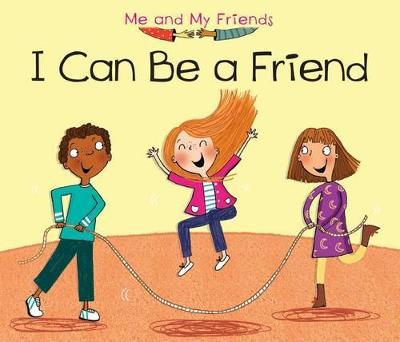 I Can Be a Friend by Daniel Nunn
