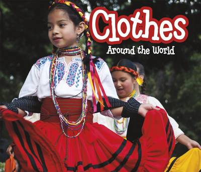 Clothes Around the World by Clare Lewis