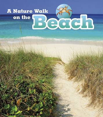 Nature Walks Pack A of 4 by Louise Spilsbury, Richard Spilsbury