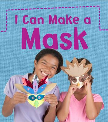 I Can Make a Mask by Joanna Issa