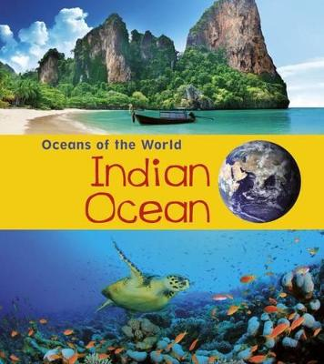 Indian Ocean by Louise Spilsbury, Richard Spilsbury