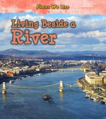 Living Beside a River by Ellen Labrecque