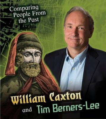 William Caxton and Tim Berners-Lee by Nick Hunter