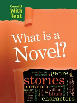 What is a Novel? by Charlotte Guillain