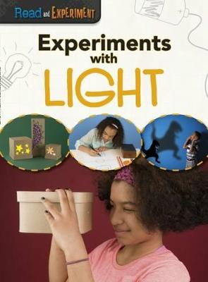 Experiments with Light by Isabel Thomas