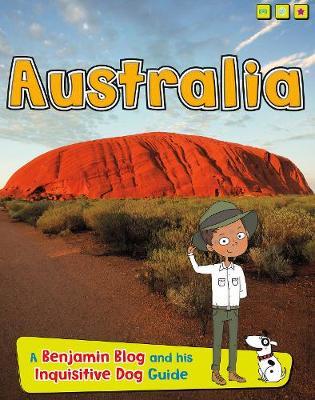 Australia A Benjamin Blog and His Inquisitive Dog Guide by Anita Ganeri
