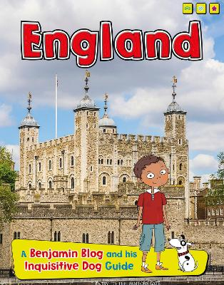 England A Benjamin Blog and His Inquisitive Dog Guide by Anita Ganeri