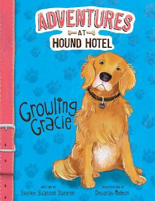 Growling Gracie by Shelley Swanson Sateren
