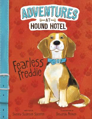 Adventures at Hound Hotel by Shelley Swanson Sateren