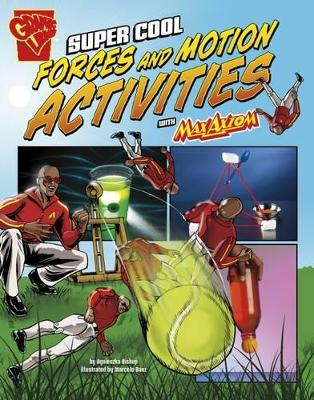 Max Axiom Science and Engineering Activities by Agnieszka Biskup, Tammy Enz