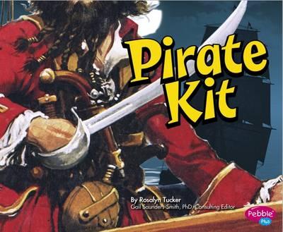Pirate Kit by Rosalyn Tucker