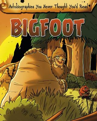 Big Foot by Catherine Chambers