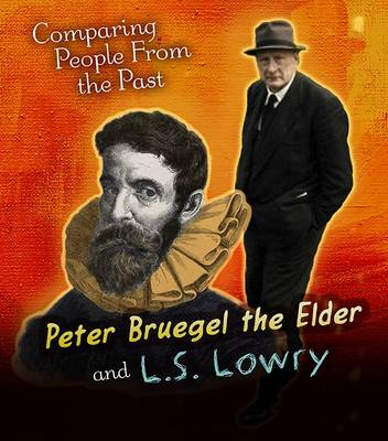 Pieter Bruegel the Elder and L.S. Lowry by Nick Hunter