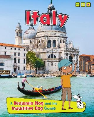 Italy A Benjamin Blog and His Inquisitive Dog Guide by Anita Ganeri