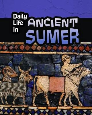 Daily Life in Ancient Civilizations Pack B of 5 by Lori Hile, Paul Mason, Nick Hunter, Brian Williams