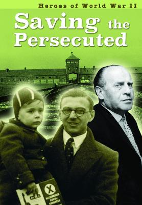 Saving the Persecuted by Brian Williams, Brenda Williams
