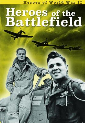 Heroes of the Battlefield by Brian Williams, Brenda Williams