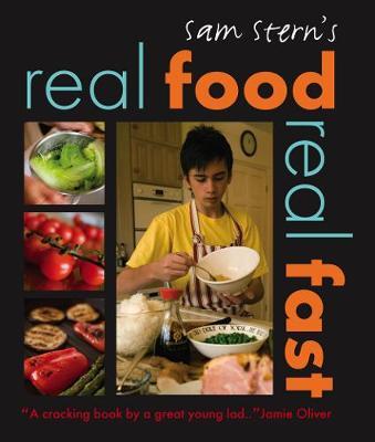 Real Food, Real Fast by Sam Stern, Susan Stern