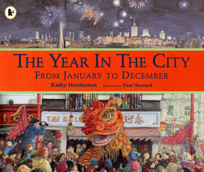 The Year in the City by Kathy Henderson