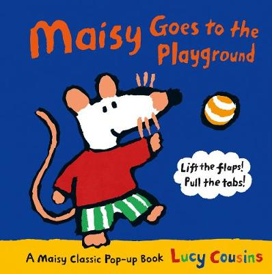Maisy Goes to the Playground by Lucy Cousins