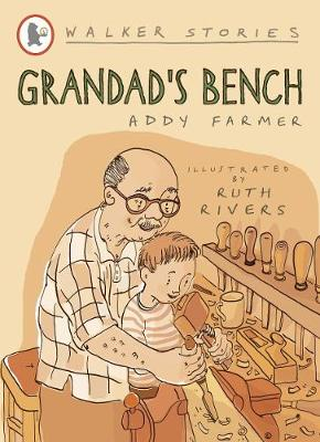 Grandad's Bench by Addy Farmer