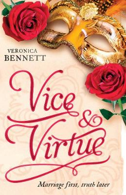 Vice and Virtue by Veronica Bennett