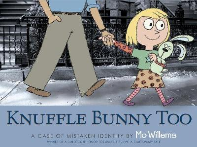 Knuffle Bunny Too A Case of Mistaken Identity by Mo Willems