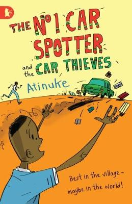 The No. 1 Car Spotter and the Car Thieves by Atinuke