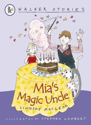 Mia's Magic Uncle by Lindsay MacLeod