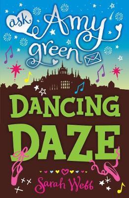 Ask Amy Green: Dancing Daze by Sarah Webb