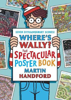 Where's Wally? The Spectacular Poster Book by Martin Handford