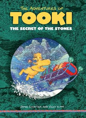 The Adventures of Tooki: The Secret of the Stones by Jamie Courtier, Vicky Kimm
