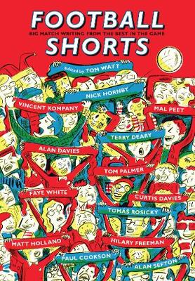 Football Shorts by Tom Wyatt, Mark Long