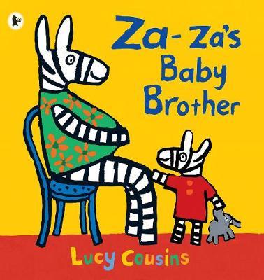 Za-za's Baby Brother by Jessica Spanyol, Lucy Cousins
