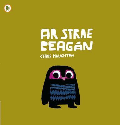 Ar Strae Beagan (A Bit Lost) by Chris Haughton