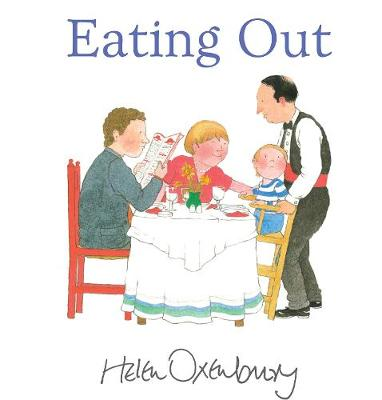 Eating Out by Helen Oxenbury